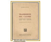 TRASMISSIONE DEL CALORE di Dalberto Faggiani 1946 Tamburini libro ingegneria