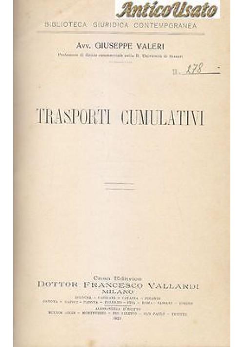 TRASPORTI CUMULATIVI di Giuseppe Valeri 1913 Dottor Francesco Vallardi