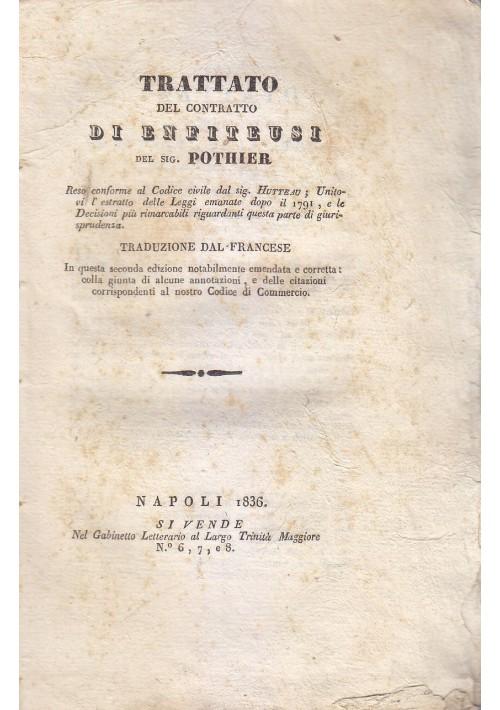 TRATTATO DEL CONTRATTO DI ENFITEUSI Pothier 1836 Gabinetto Letterario Napoli *