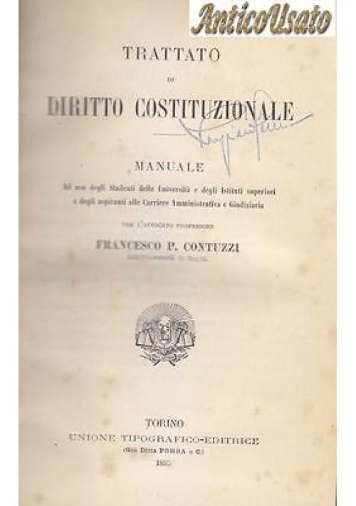 TRATTATO DI DIRITTO COSTITUZIONALE di Francesco P. Contuzzi 1895 UTET Torino