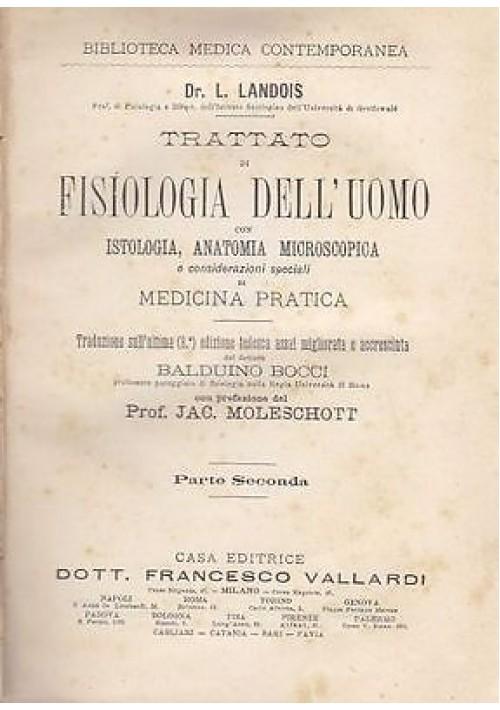 TRATTATO DI FISIOLOGIA DELL'UOMO PARTE II L Landois Con anatomia microscopica