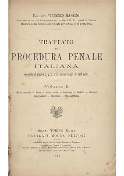 TRATTATO DI PROCEDURA PENALE ITALIANA volume II di Vincenzo Manzini  1914 Bocca