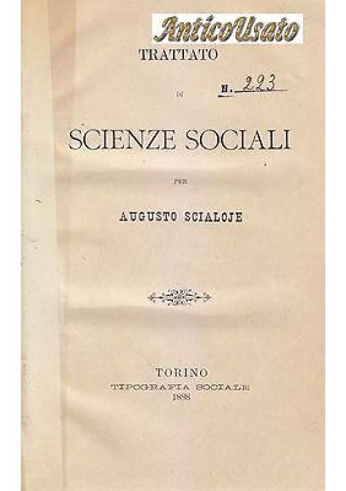 TRATTATO DI SCIENZE SOCIALI di Augusto Scialoje  1888 Torino Tipografia Sociale