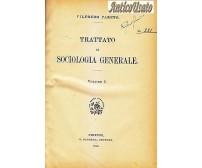 TRATTATO DI SOCIOLOGIA GENERALE 2 voll Vilfredo Pareto 1916 Barbera I EDIZIONE