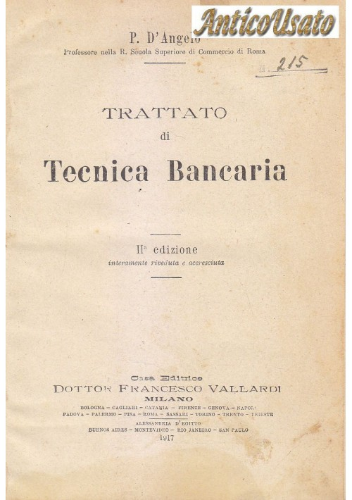 TRATTATO DI TECNICA BANCARIA di P. D'Angelo 1917 Francesco Vallardi  Editore