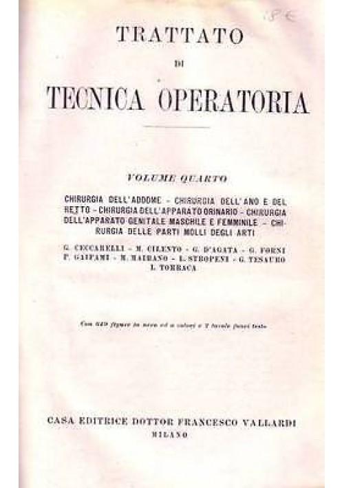 TRATTATO DI TECNICA OPERATORIA vol.4 -  Chirurgia dell'addome apparato genitale