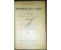 TRATTATO DI TRIGONOMETRIA PIANA E SFERICA di Serret 1902 Bocca 1000 esercizi