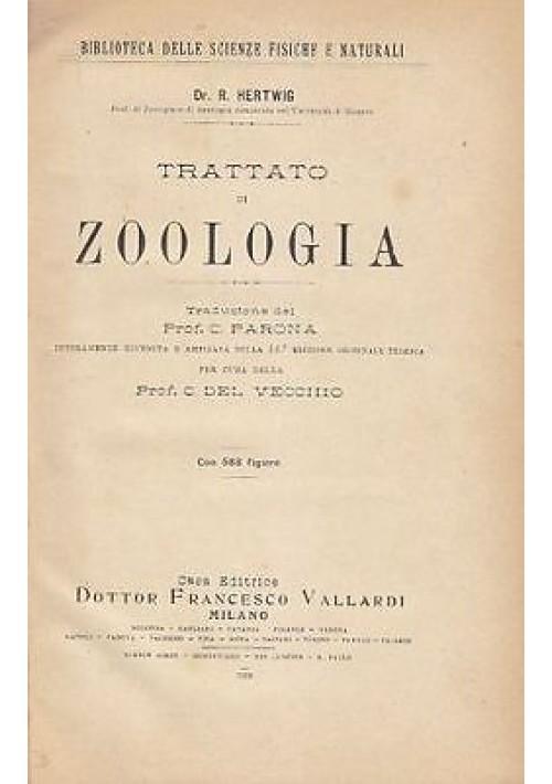 TRATTATO DI ZOOLOGIA  di R. Hertwig - Vallardi Editore 1928