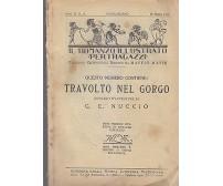TRAVOLTO NEL GORGO  G.E. Nuccio 1921 il romanzo illustrato per ragazzi a II n 6