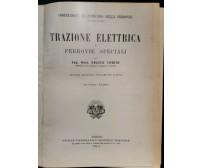 TRAZIONE ELETTRICA E FERROVIE SPECIALI diFelice Corini 1931 UTET libro esercizio
