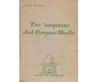 TRE RAGAZZE DEL REGNO UNITO di Innes Browne 1948 San Paolo, I Libri del focolare