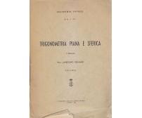 TRIGONOMETRIA PIANA E SFERICA Giuliano Landolino 1965 Accademia Navale Livorno *