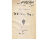 TRIONFO DELLA MORTE di Gabriele D Annunzio - 1905 Fratelli Treves Editori ROSA