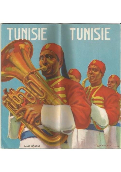 TUNISIE depliant brochure illustrato Belmon turismo tourist anni '50