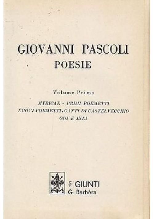 TUTTE LE POESIE DI GIOVANNI PASCOLI – 2 volumi - Giunti editore 1972 73