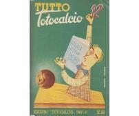 TUTTO TOTOCALCIO  1949 1950 calcio schedine campionato italiano