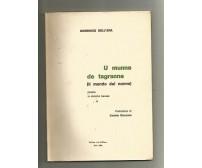 U MUNNE DE TAGRANNE Domenico Dell'Era poesie DIALETTO BARESE 1985 AUTOGRAFATO