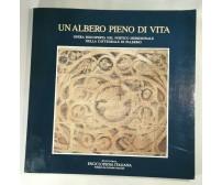 UN ALBERO PIENO DI VITA opera della cattedrale di Palermo Libro Treccani 1991