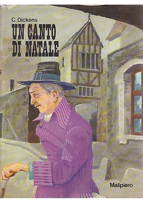 UN CANTO DI NATALE - Charles Dickens 1972 Malipiero editore ILLUSTRATO Cammilli