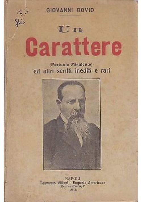 UN CARATTERE (FORTUNIO MISALENTO) di Giovanni Bovio - RARO!!!  Villani 1916