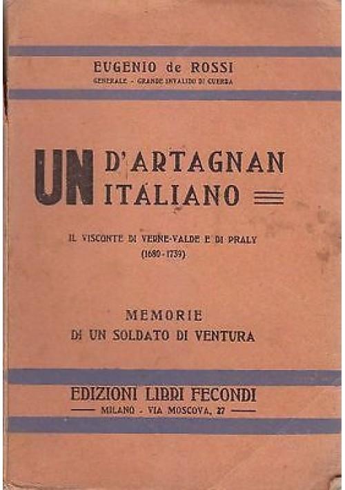 UN D'ARTAGNAN ITALIANO IL VISCONTE DI VERNE VALDE E DI PRALLY  Eugenio De Rossi