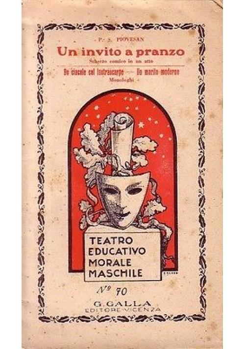 UN INVITO A PRANZO di Primo S. Piovesan scherzo comico in un atto (Venezia)