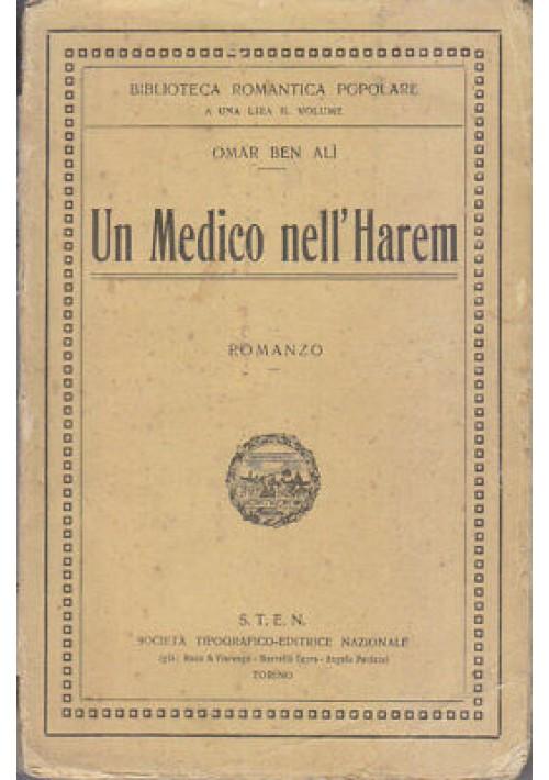 UN MEDICO NELL'HAREM scene intime di serraglio di Omar Ben 1907 STEN *