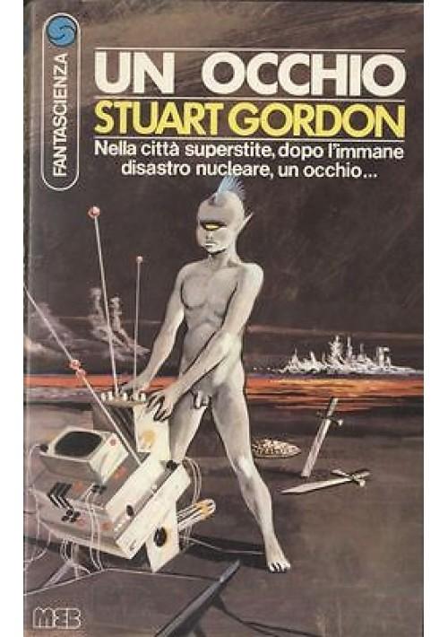 UN OCCHIO di Stuart Gordon  Casa editrice MEB 1977