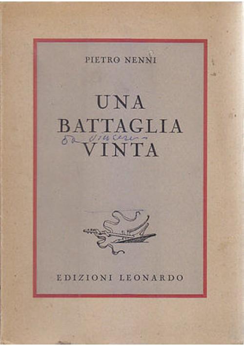 UNA BATTAGLIA VINTA di Pietro Nenni 1946 Edizioni Leonardo