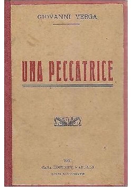 UNA PECCATRICE  di Giovanni Verga - Madella editore 1916