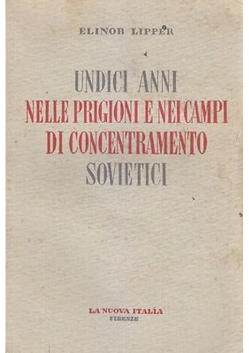 UNDICI ANNI NELLE PRIGIONI E NEI CAMPI DI CONCENTRAMENTO SOVIETICI Lipper 1952