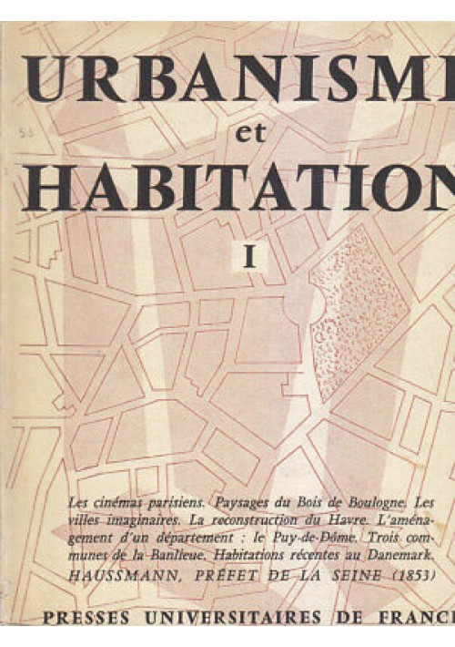 URBANISME ET HABITATION I la vie urbaine jan mars 1953 Presses Universitaires *