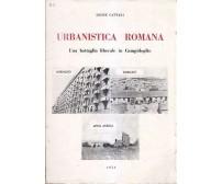 URBANISTICA ROMANA Una battaglia liberale in Campidoglio 1954 Leone Cattani