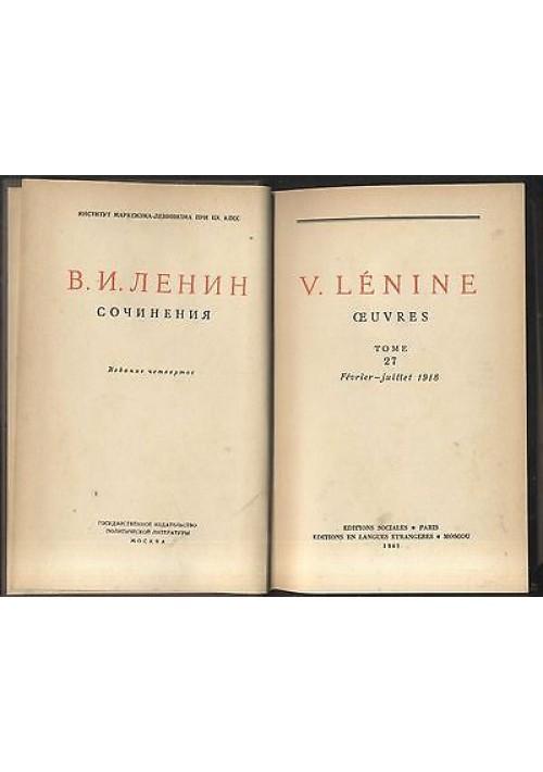 V. Lénine OEUVRES TOME 27 février juillet 1918 Lenin 1961 editions sociales