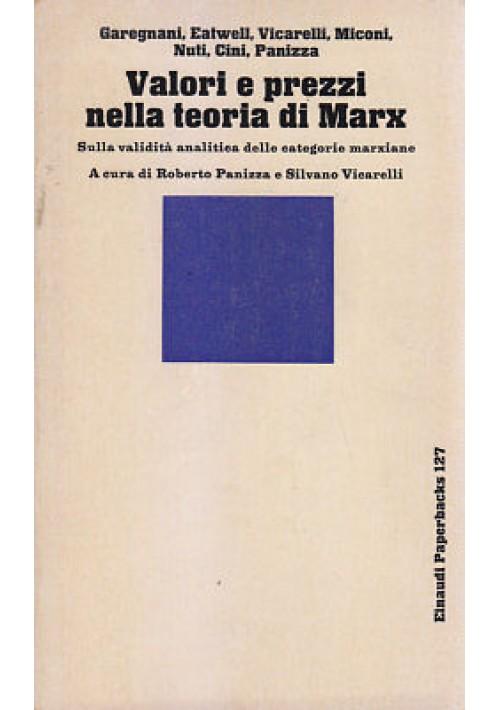 VALORI E E PREZZI NELLA TEORIA DI MARX a cura di Panizza e Vicarella 1981 *