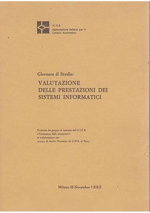VALUTAZIONE DELLE PRESTAZIONI DEI SISTEMI INFORMATICI - 1980 AICA