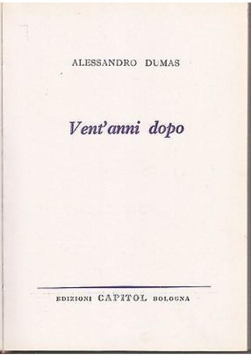 VENT'ANNI DOPO - Alessandro Dumas - Capitol 1962 illustrato da A. Baita