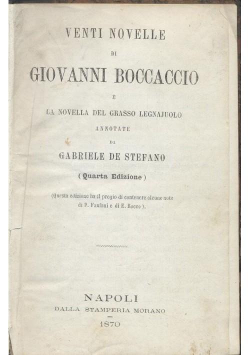 VENTI NOVELLE DI GIOVANNI BOCCACCIO e novella grasso legnajuolo 1870  Morano *