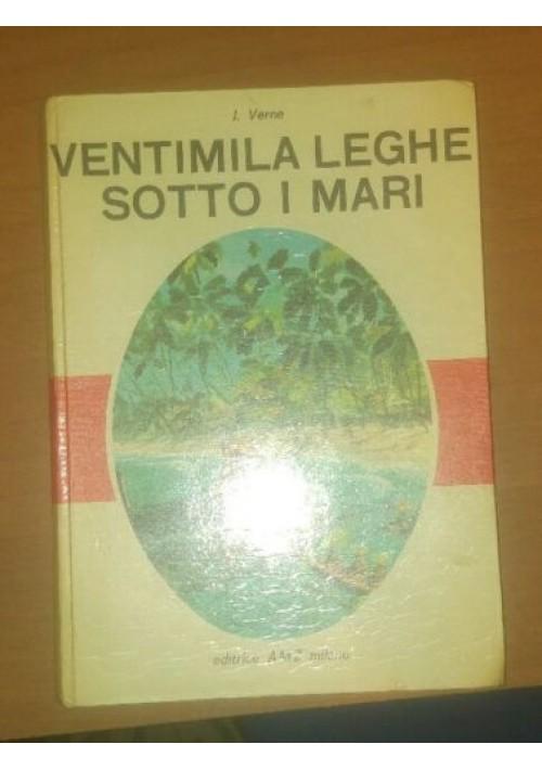 VENTIMILA LEGHE SOTTO I MARI - Jules Verne - 1963 Amz Illustrato