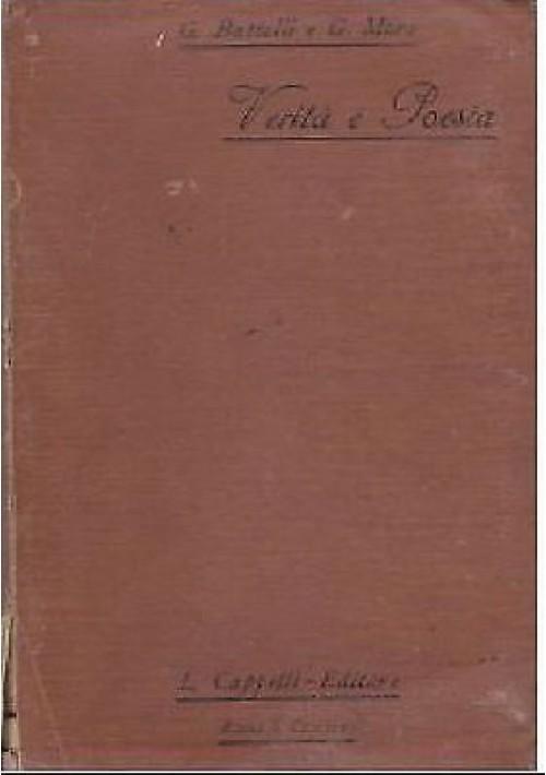 VERITÀ E POESIA di Guido Battelli e Giovanni Moro - Licinio Cappelli 1911