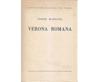 VERONA ROMANA di Pirro Marconi 1937 Istituto Italiano di arti grafiche Bergamo