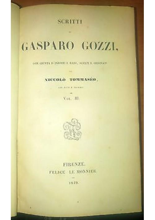 VERSI DI GASPARO GOZZI 1849  Felice Le Monnier note del Tommaseo VOL.3 opere *