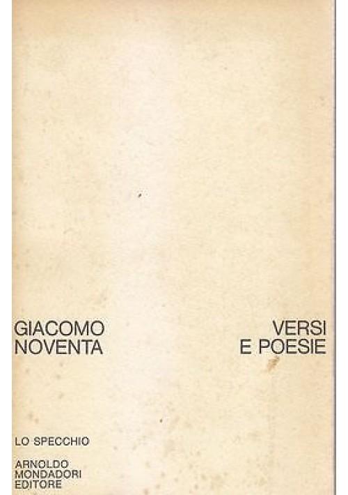 VERSI E POESIE Edizione definitiva di Giacomo Noventa 1975 Mondadori lo specchio