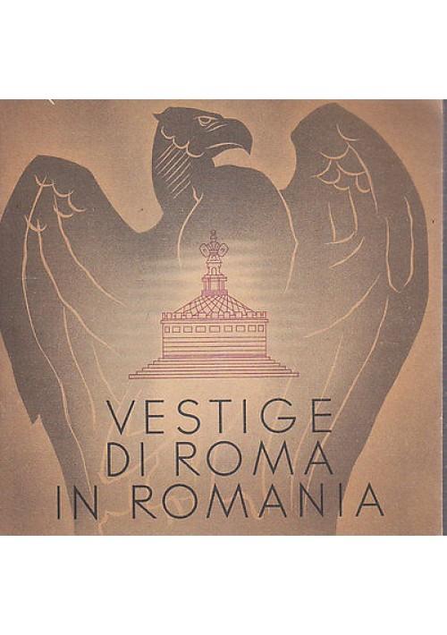 VESTIGE DI ROMA IN ROMANIA interessante opuscolo turistico anni '50