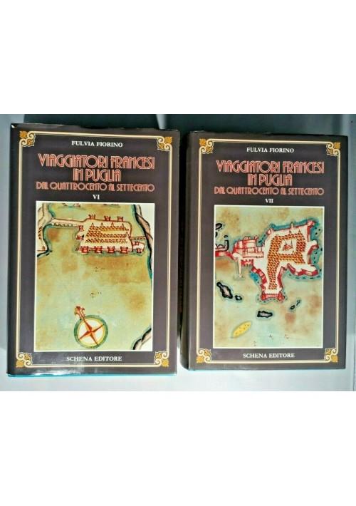 VIAGGIATORI FRANCESI IN PUGLIA DAL QUATTROCENTO AL SETTECENTO 2 volumi libri