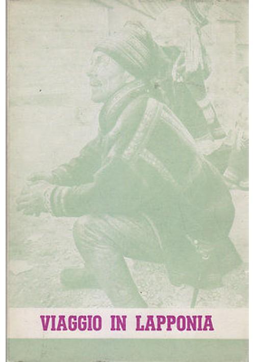 """VIAGGIO IN LAPPONIA di Aa.Vv. Edizione a cura di """"Genitori"""" 1962"""