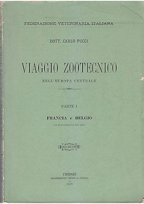 VIAGGIO ZOOTECNICO EUROPA CENTRALE Parte I Francia e Belgio di Carlo Pucci 1907