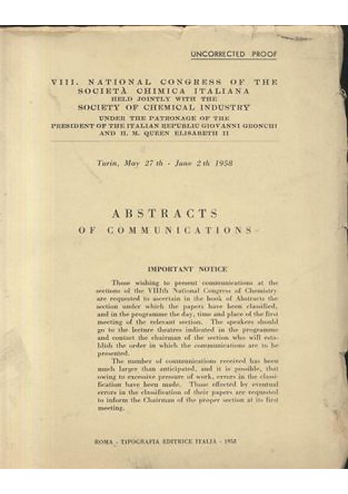 VIII  NATIONAL CONGRESS OF THE SOCIETA' CHIMICA ITALIANA ABSTRACT COMMUNICATIONS