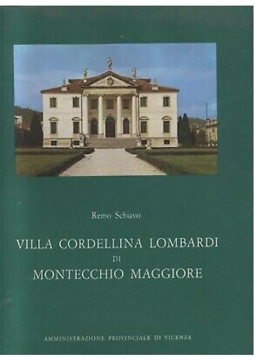VILLA CORDELLINA LOMBARDI DI MONTECCHIO MAGGIORE Remo Schiavo 1975 Amm.Vicenza