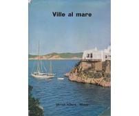 VILLE AL MARE seconda serie Gorlich Editore 1964 *